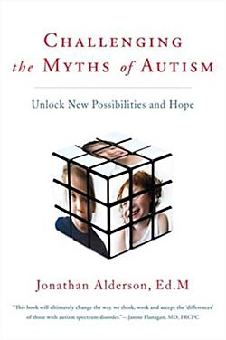 Challenging the Myths of Autism: Unlock New Possibilities and Hope